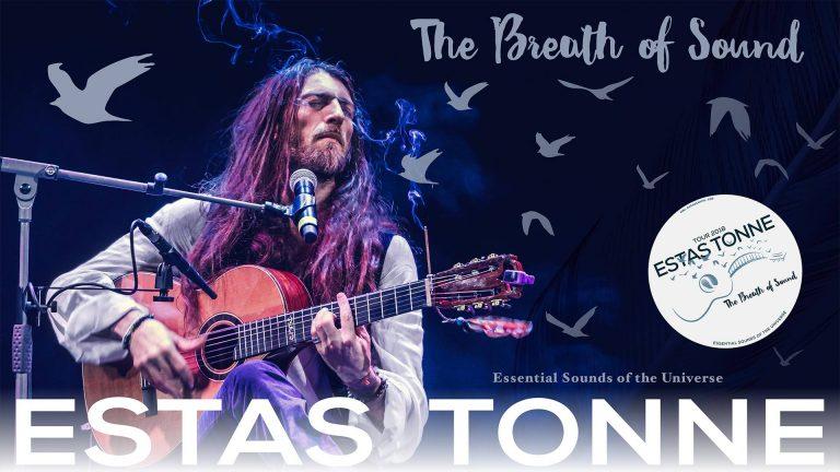 "Estas Tonne: ""The Breath of Sound"" – 21/03/18 @ 19h"